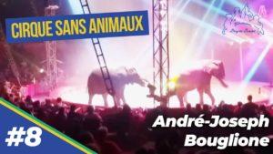 fondation brigitte bardot andre-joesph bouglione cirque sans animaux