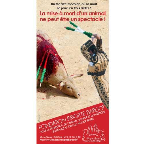 Fondation Brigitte Bardot materiel militant corrida